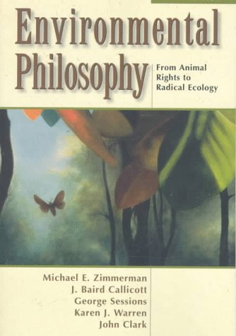 Environmental Philosophy: From Animal Rights to Radical Ecology 9780137783663
