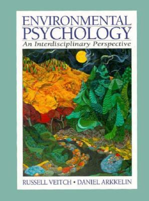 Environmental Psychology: An Interdisciplinary Perspective