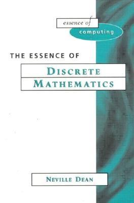 Essence of Discrete Mathematics 9780133459432