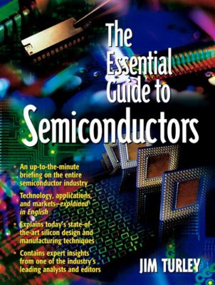 Essential Guide to Semiconductor Technology 9780130464040