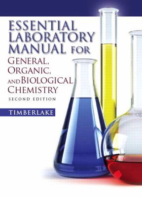 Essential Laboratory Manual for General, Organic and Biological Chemistry 9780136055471