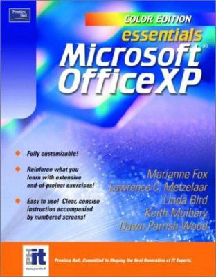 Essentials: Microsoft Office XP (Color Edition) 9780131008991