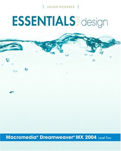 Essentials for Design Macromedia Dreamweaver MX 2004- Level 2 9780131468344