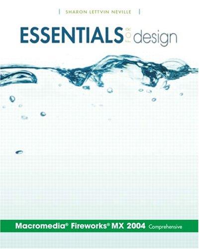 Essentials for Design Macromedia Fireworks MX 2004-Comprehensive 9780131468450