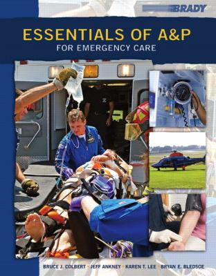 Essentials of A&P for Emergency Care 9780132180122
