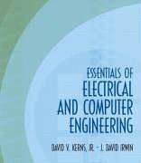 Essentials of Electrical and Computer Engineering [With Removable Reference Cards] 9780139239700