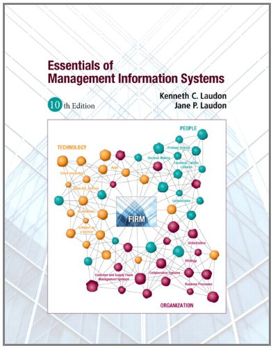 Essentials of Management Information Systems - 10th Edition