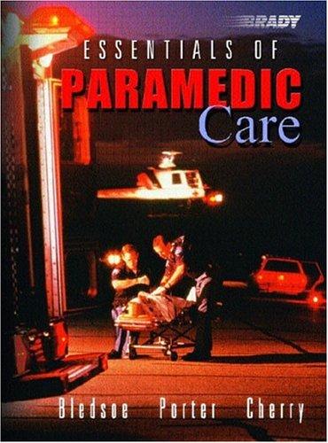 Essentials of Paramedic Care 9780130987921