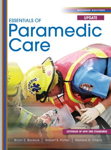 Essentials of Paramedic Care Update [With Access Code] 9780132156899
