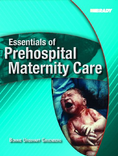 Essentials of Prehospital Maternity Care 9780131199903