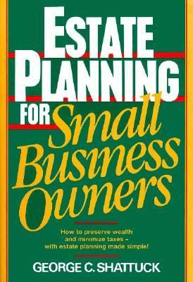 Estate Planning for Small Business Owners 9780132854610