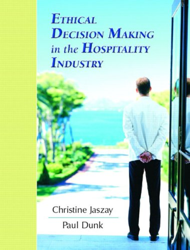 Ethical Decision-Making in the Hospitality Industry 9780131136809