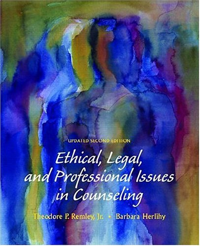 Ethical, Legal, and Professional Issues in Counseling 9780131789616