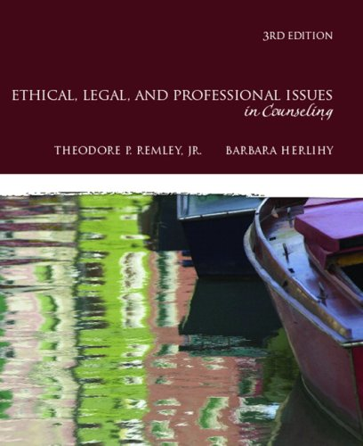 Ethical, Legal, and Professional Issues in Counseling 9780137016716