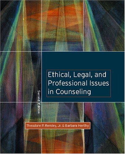 Ethical, Legal, and Professional Issues in Counseling 9780131128149