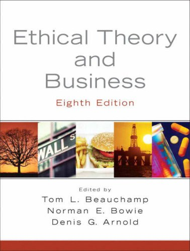 Ethical Theory and Business 9780136126027