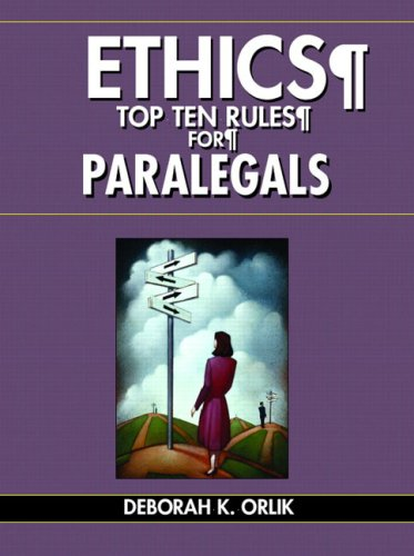 Ethics: Top Ten Rules for Paralegals 9780131193215