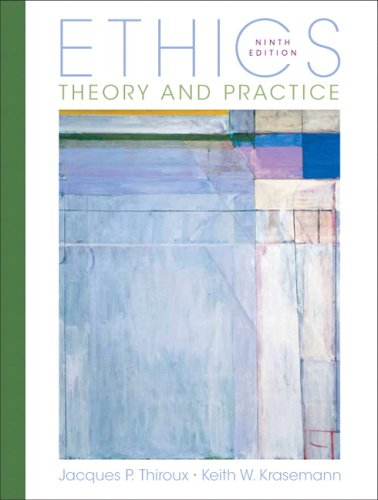 Ethics: Theory and Practice 9780132302135