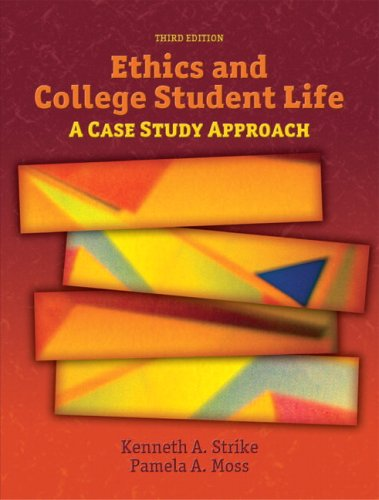 Ethics and College Student Life: A Case Study Approach 9780132343312