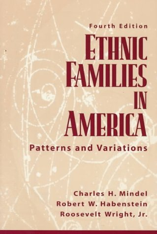 Ethnic Families in America: Patterns and Variations 9780135313282