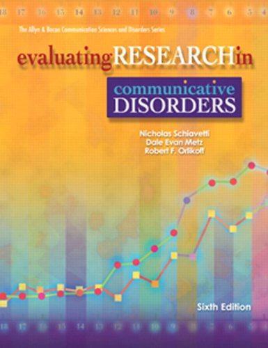 Evaluating Research in Communicative Disorders 9780137151554