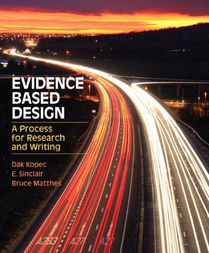 Evidence Based Design: A Process for Research and Writing 9780132174060