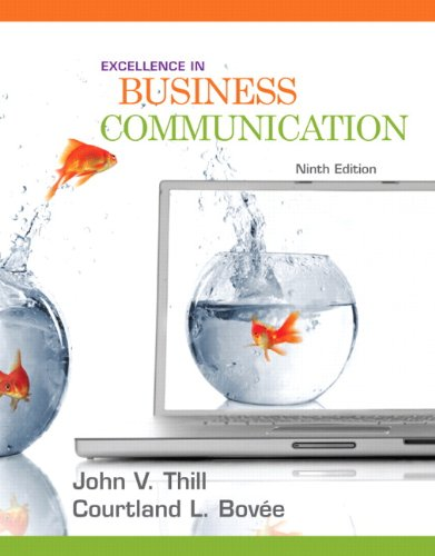 excellence in business communication Buy the paperback book excellence in business communication by john v thill at indigoca, canada's largest bookstore + get free shipping on business and finance books over $25.