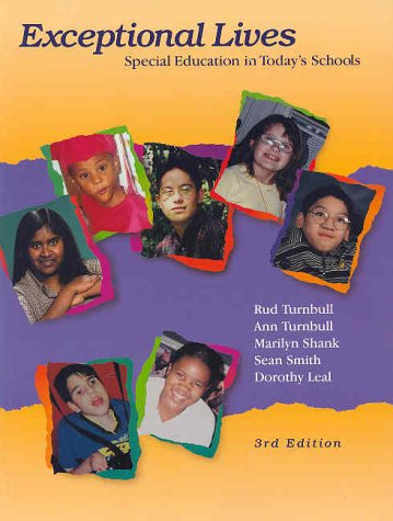 Exceptional Lives: Special Education in Today's Schools 9780130308535