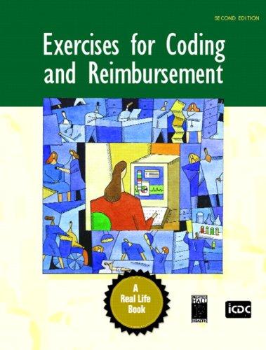 Exercises for Coding and Reimbursement 9780131722538