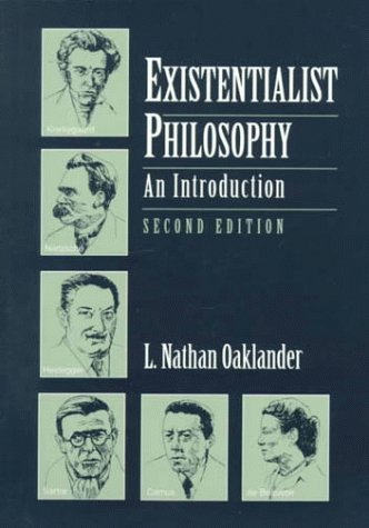 Existentialist Philosophy: An Introduction 9780133738612