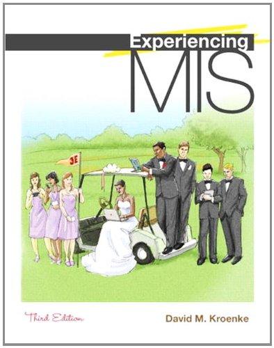 Experiencing MIS 9780132157940