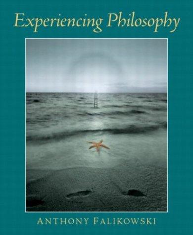 Experiencing Philosophy 9780130122674