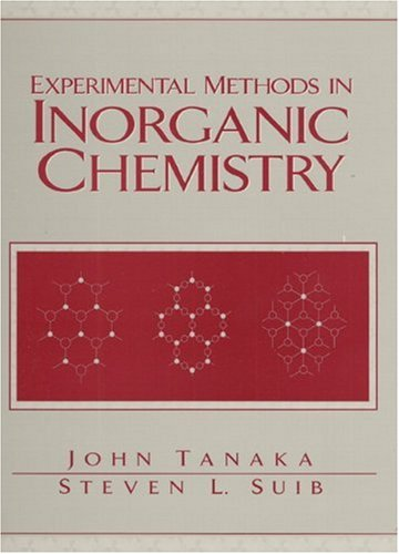 Experimental Methods in Inorganic Chemistry 9780138419097