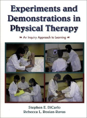 Experiments and Demonstrations in Physical Therapy: An Inquiry Approach to Learning 9780130956866