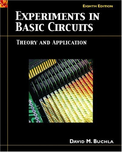 Experiments in Basic Circuits: Theory and Application 9780131701816