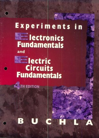Experiments in Electronic Fundamentals 9780137371648