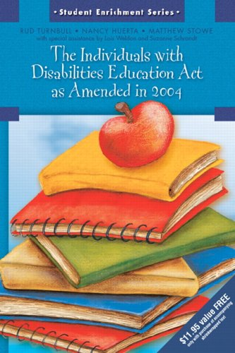 Explanation of the Individuals with Disabilities Education ACT as Amended in 2004 9780131721746