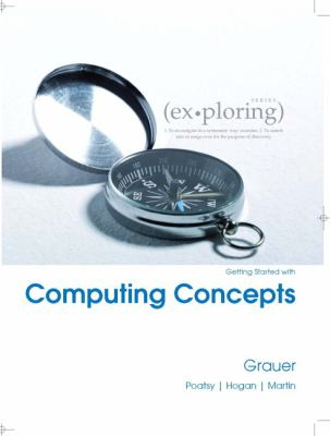 Exploring Getting Started with Computing Concepts 9780135098660