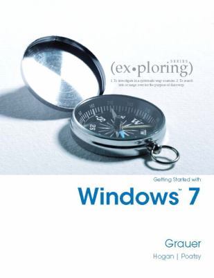 Exploring Getting Started with Windows 7 (S2pcl) 9780135088265