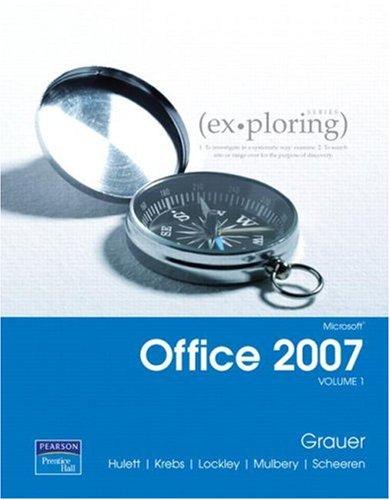 Exploring Microsoft Office 2007 Volume 1 9780131575646