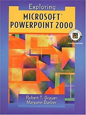Exploring Microsoft PowerPoint 2000 9780130118165