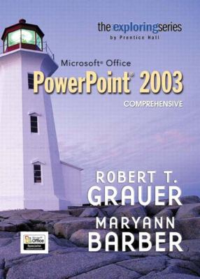 Exploring Microsoft PowerPoint 2003 Comprehensive and Student Resource CD Package 9780132303958