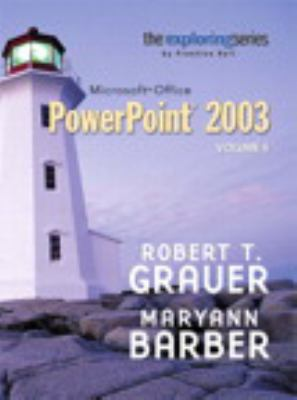 Exploring Microsoft PowerPoint 2003, Vol. 2 and Student Resource CD Package 9780132303972
