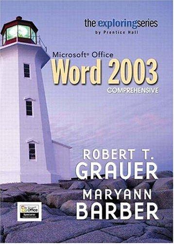 Exploring Microsoft Word 2003 Comprehensive 9780131434905
