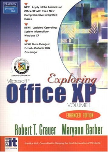 Exploring Office XP Enhanced Edition Volume 2 9780131429543