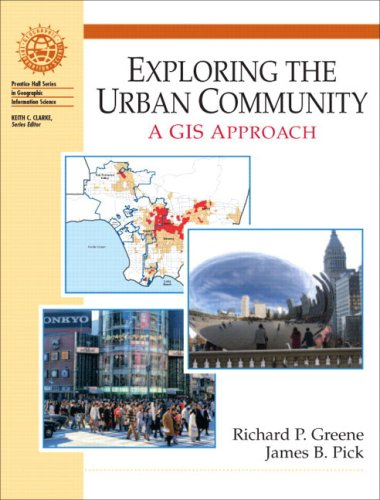 Exploring the Urban Community: A GIS Approach 9780130175762