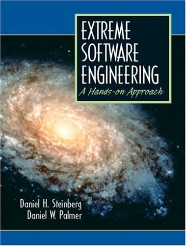 Extreme Software Engineering a Hands-On Approach 9780130473813