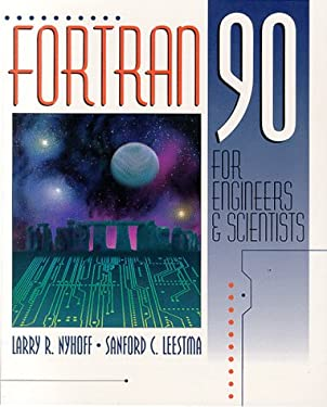 FORTRAN 90 for Engineers and Scientists 9780135197295