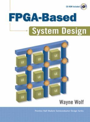 FPGA-Based System Design (Paperback) 9780137033485