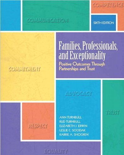 Families, Professionals, and Exceptionality: Positive Outcomes Through Partnerships and Trust 9780137070480